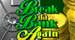 Автоматы 777 Break da Bank Again