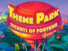 Theme Park - Tickets Of Fortune – топовый игровой автомат